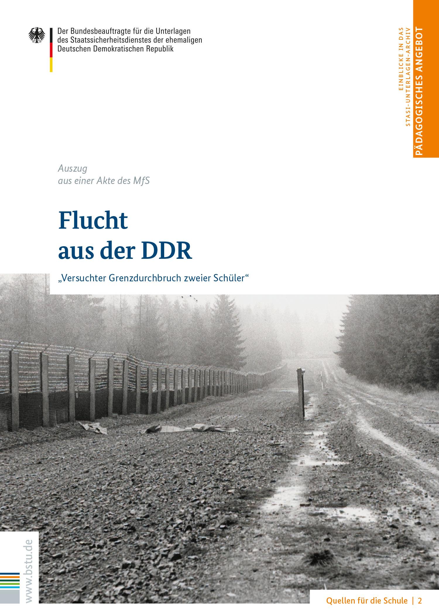 Quellen für die Schule 2: Flucht aus der DDR
