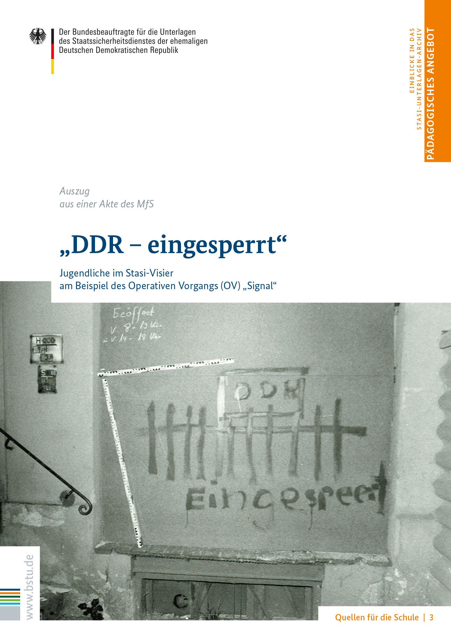 Quellen für die Schule 3: DDR - eingesperrt