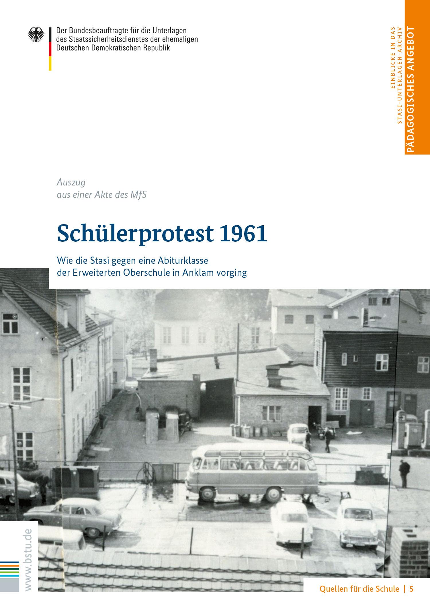 Quellen für die Schule 5: Schülerprotest 1961