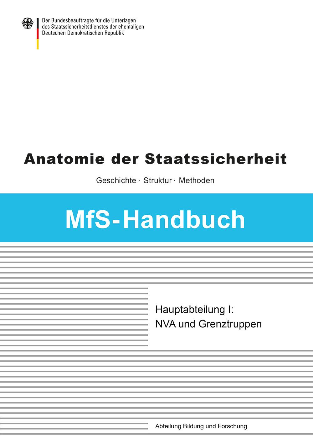 Cover: MfS-Handbuch - Hauptabteilung I: NVA und Grenztruppen